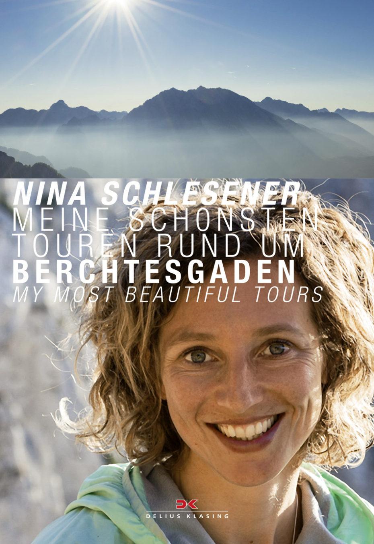 Nina Schlesinger, Meine schönsten Touren rund um Berchtesgaden, Quelle: Delius Klasing-Verlag