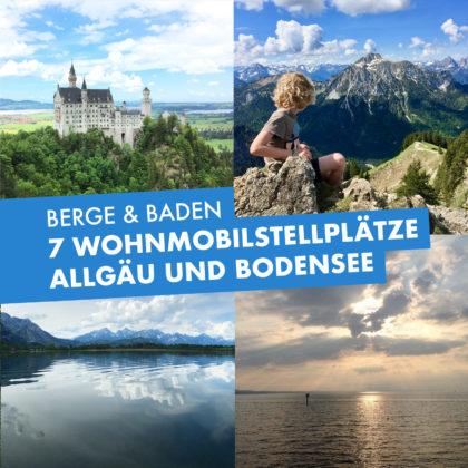7 Wohnmobilstellplätze im Allgäu und am Bodensee