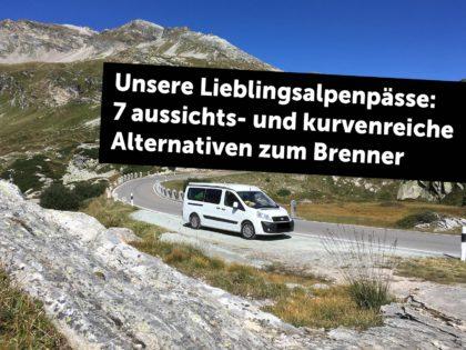 Unsere Lieblingsalpenpässe: 7 Aussichts- und kurvenreiche Alternativen zur Brenner-Autobahn