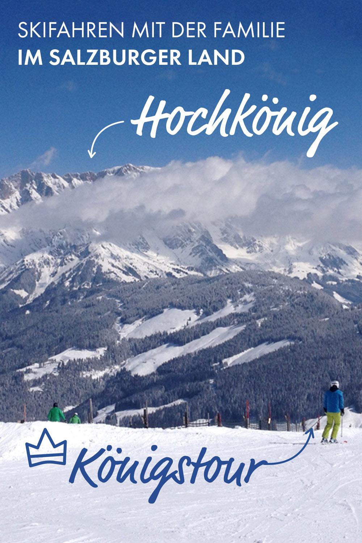 Königlich Skifahren mit der ganzen Familie: Die Königstour am Hochkönig
