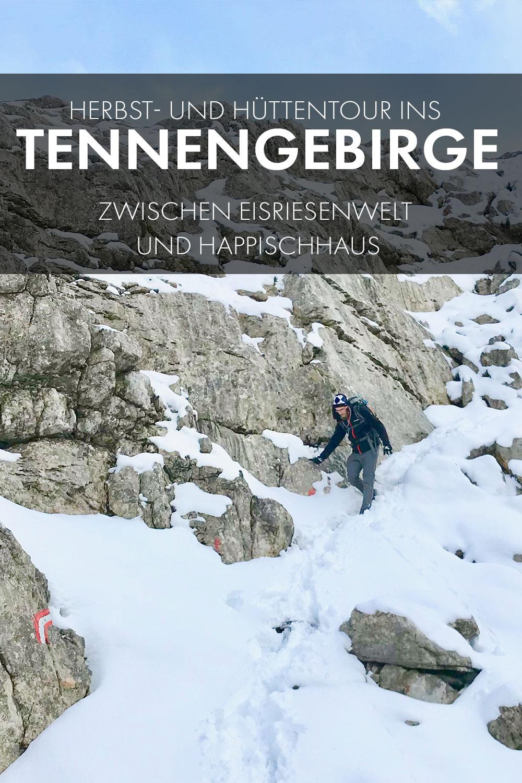 Herbst- und Hüttentour ins Tennengebirge - zwischen Eisriesenwelt und Happischhaus