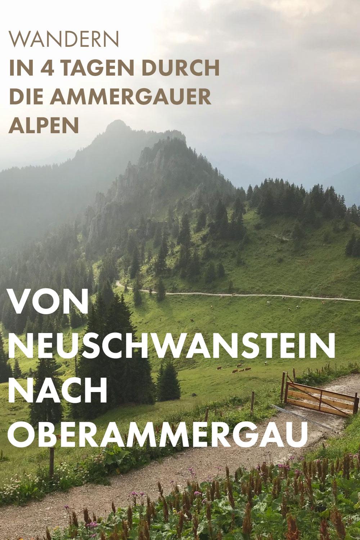 In vier Tagen durch die Ammergauer Alpen - von Neuschwanstein nach Oberammergau
